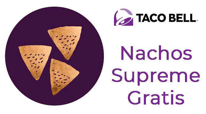 Taco Bell te da Nachos Supreme