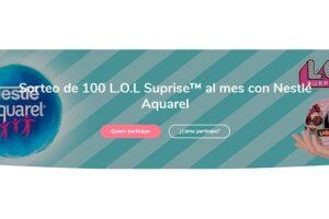 Sorteo de 100 L.O.L Surprise al mes con Nestlé Aquarel