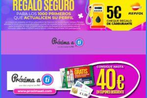 Próxima a ti regala Cheques de 5€ para Repostar – Regalos y Muestras gratis
