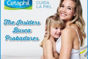 The Insiders busca probadores para Cetaphil – Regalos y Muestras gratis