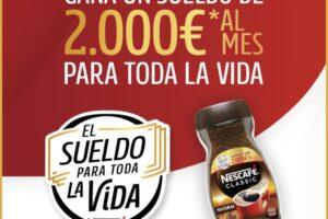 Nescafé sortea un sueldo para toda la vida de 2.000€ – Regalos y Muestras gratis