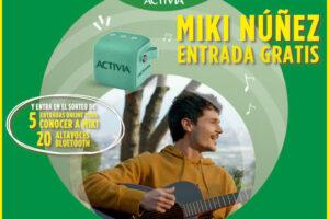 Activia sortea 500.000 entradas para el concierto de Miki Núñez – Regalos y Muestras gratis